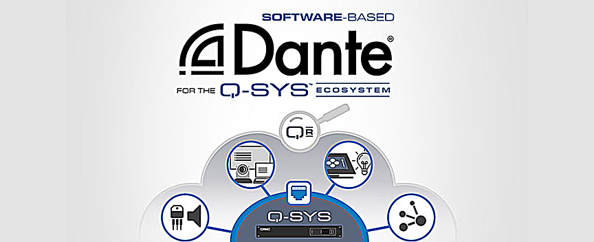 QSC Q-SYS Ecosystem adds software-based Dante
