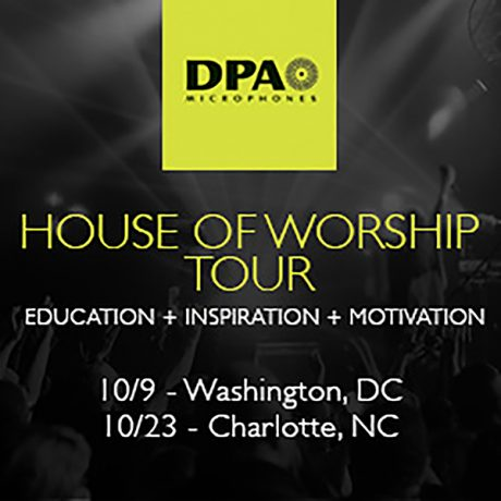 DPA Microphones House of Worship Tour