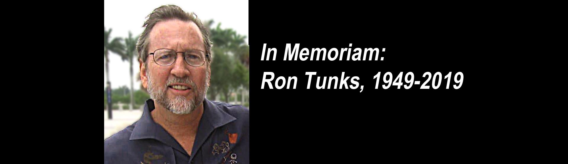 In Memoriam: Ron Tunks (1949 – 2019)
