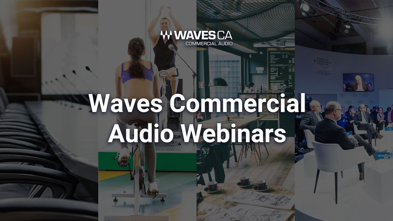 Monday, Feb. 22, Waves Audio will host a webinar on improving audio quality in AV installs with Waves' new CA1000 and CA2000 Commercial Audio products.