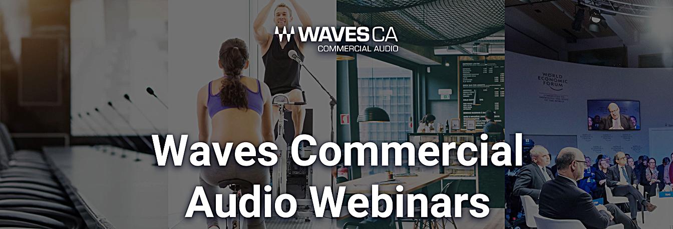 Improving Audio in AV Installs: Waves Commercial Audio Webinar