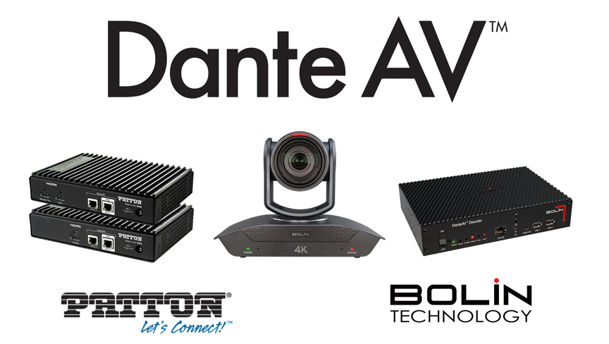 BOLIN and Patton have partnered with Audinate to deliver the first Dante AV-enabled video-over-IP cameras, encoders, and decoders