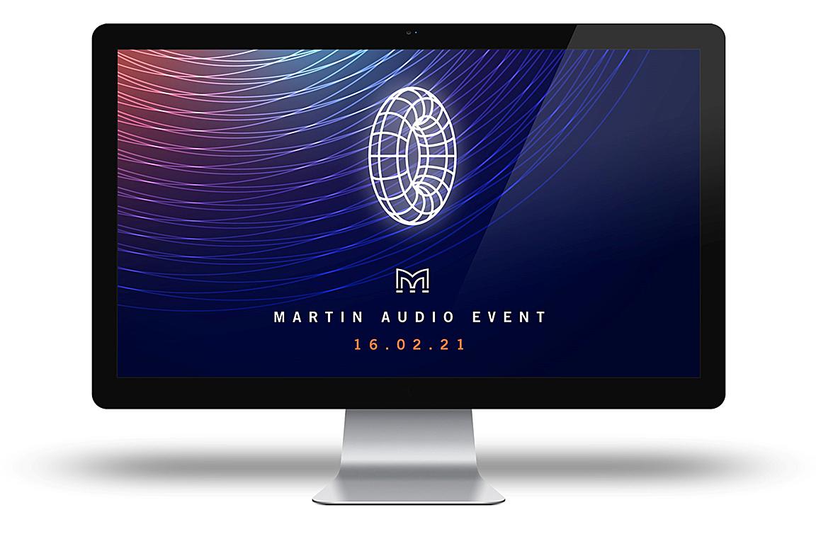 "Martin Audio ""Virtual"" Launch Event on 2-16-21"