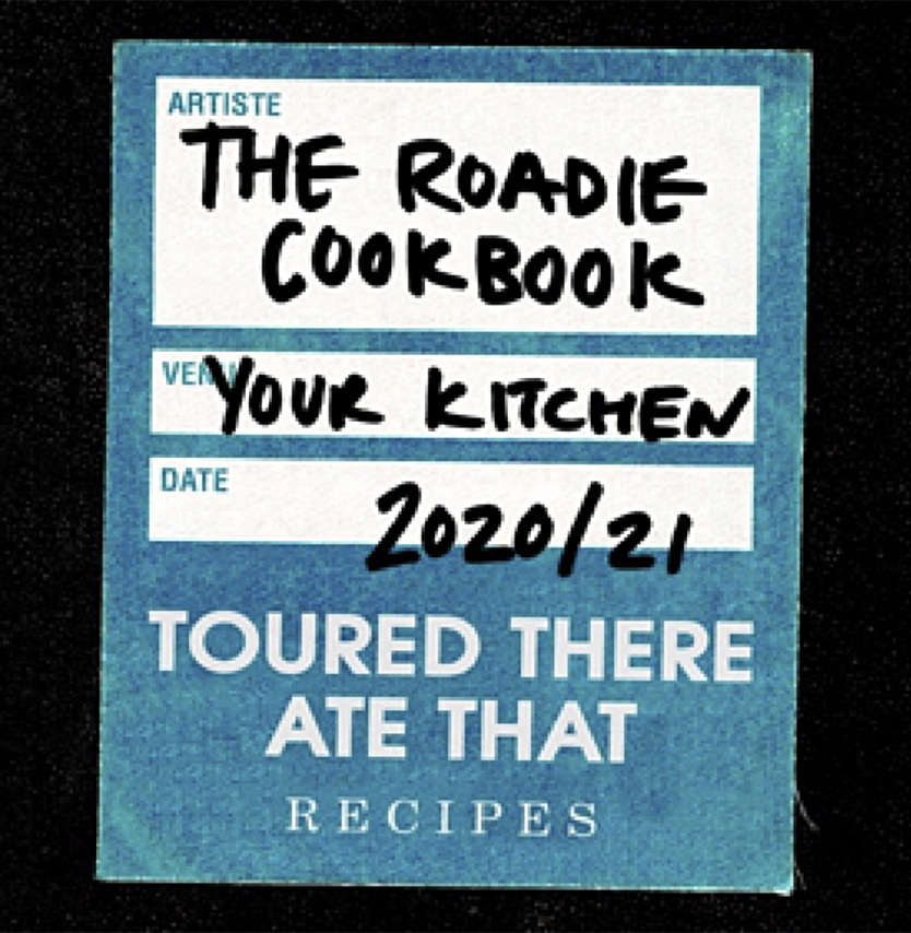The Roadie Cookbook: Toured There, Ate Thatis a new charity publication created by live music crew members with the mission of funding Mental Health First Aid training for every tour bus in the U.K.